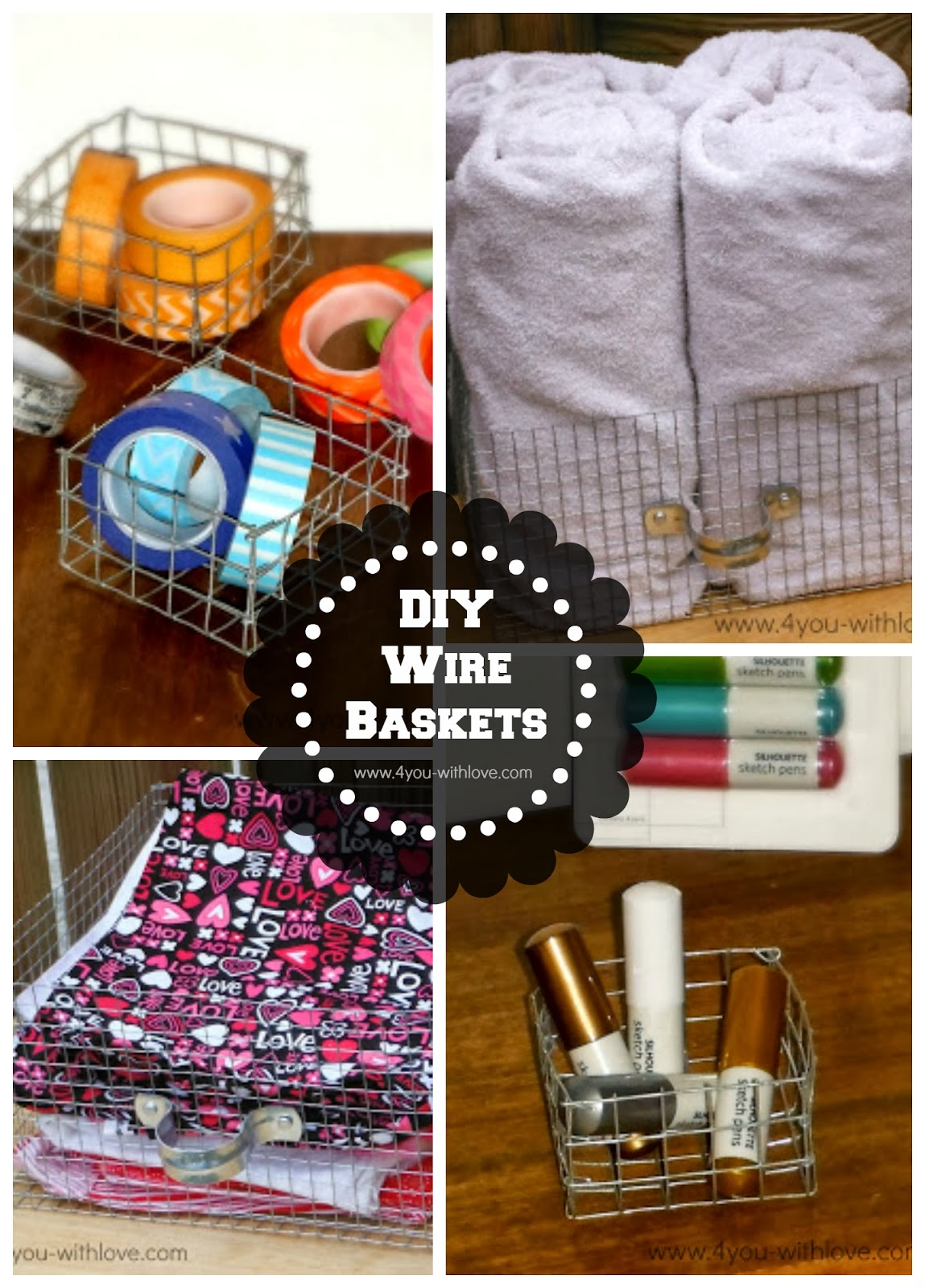 DIY Wire Baskets - 4 You With Love