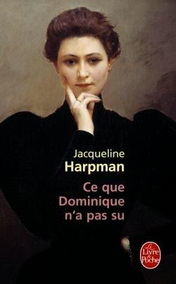 [Harpman, Jacqueline] Ce que Dominique n' a pas su  9782253126096-T