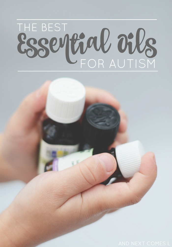 Essential Oils For Autism And Next Comes L