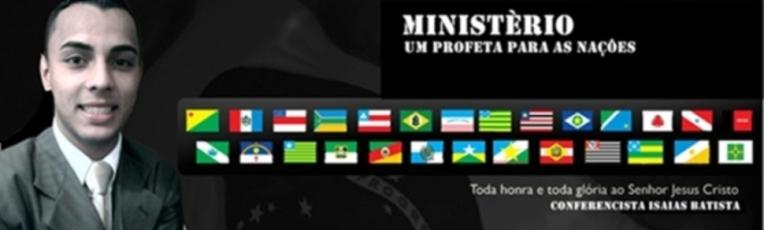 Isaias Batista Um Profeta Para as Naçoes