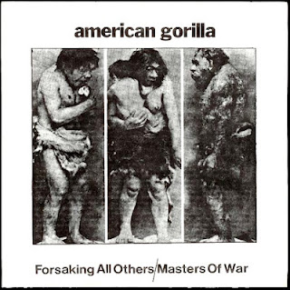 American Gorilla - Forsaking All Others / Masters of War (1983)