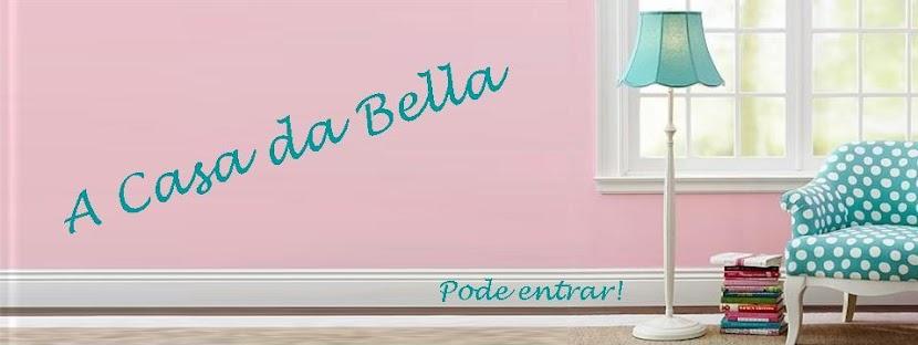 A casa da Bella