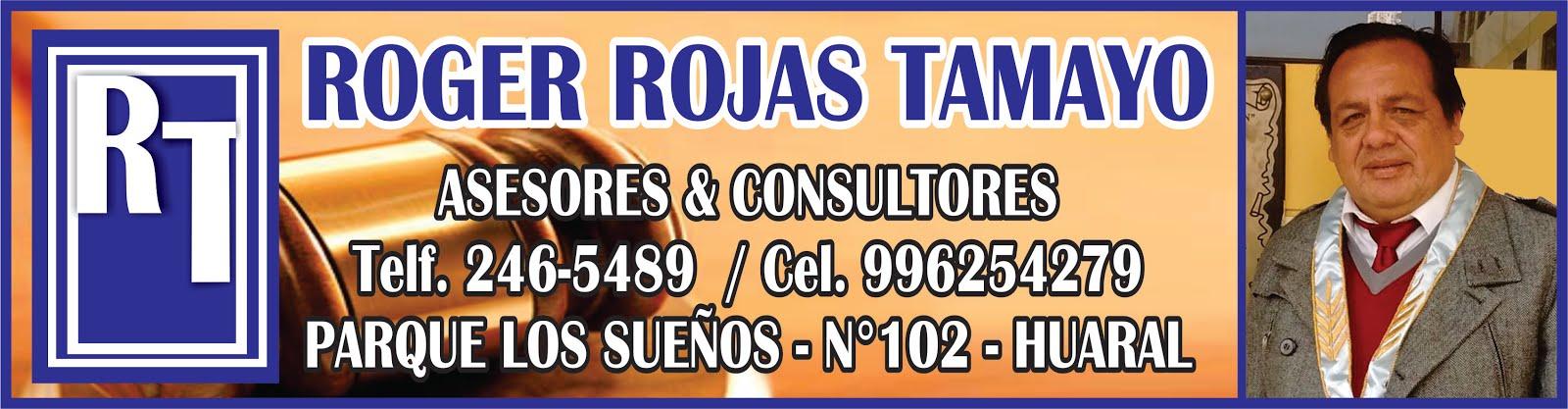 Dr. ROGER ROJAS TAMAYO - ABOGADOS & CONSULTORES