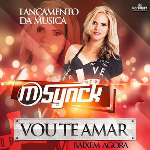 BANDA M-SYNCK - VOU TE AMAR ( MELODY )