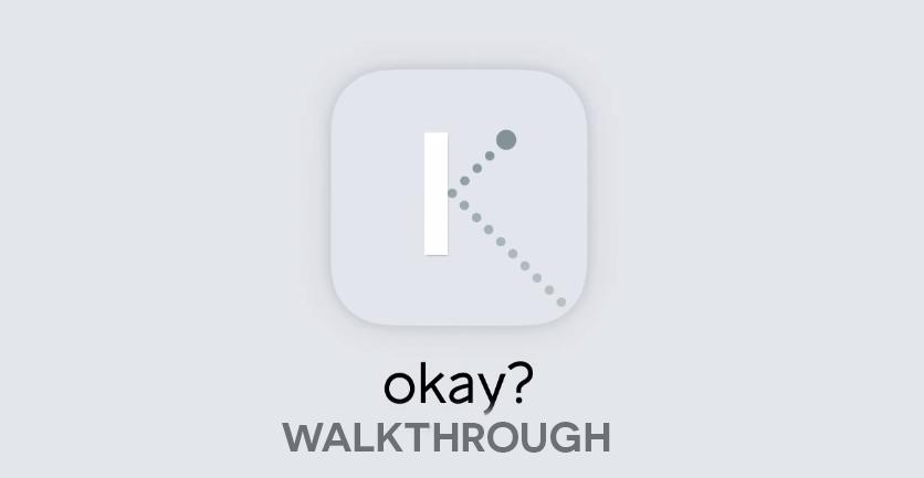 okay  walkthrough  level 1 to level 100