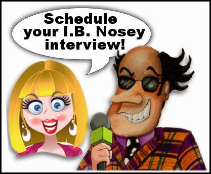 I.B. Nosey Interviews!
