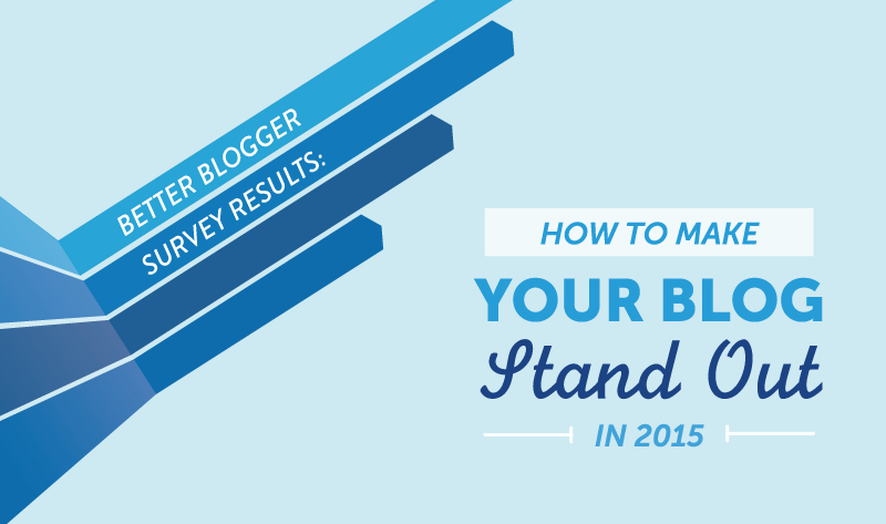 How To Make Your Blog Stand Out In 2015 - #infographic
