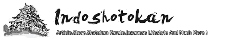 Indoshotokan - Article, Story, Shotokan Karate, Japanese Lifestyle And Much More !