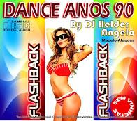 Dance Anos 90 flashback By Dj Helder Angelo CD Sem Vinhetas