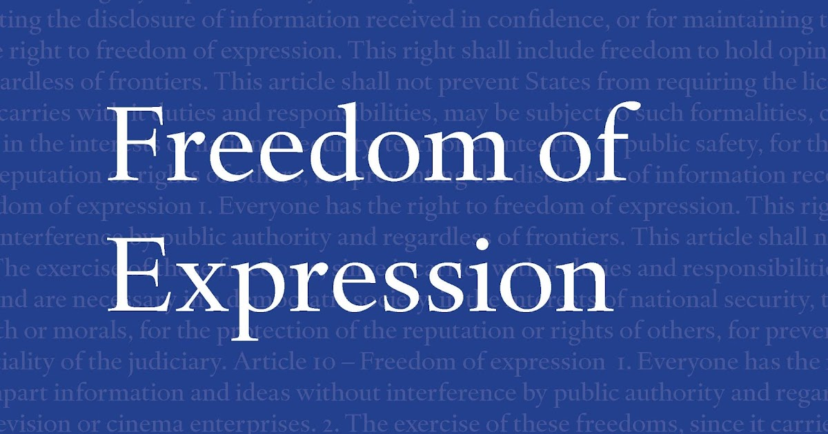 freedom of expression essay Sample essay in a free society everyone should be able to express their  thoughts and opinions freely unfortunately, if everyone freely.