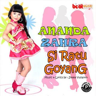 Ananda Zahra - Si Ratu Goyang Stafaband Mp3 dan Lirik Terbaru