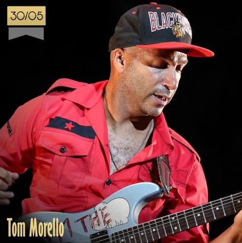 30 de mayo | Tom Morello - @tmorello | Info + vídeos