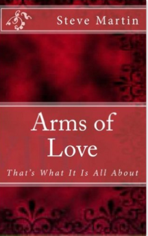 Arms of Love - Amazon site: $5.99 paperback; $2.99 Kindle