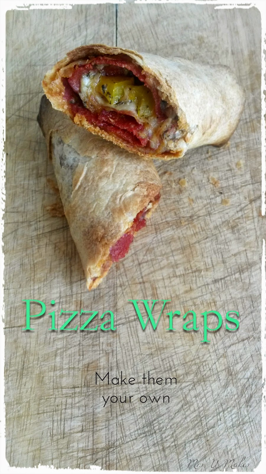 Pizza Wraps by Mrs U Makes