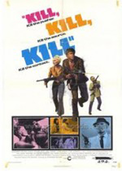 Kill! Kill! Kill! Kill! (1971)