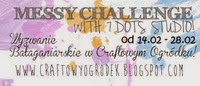 http://craftowyogrodek.blogspot.ie/2014/02/wyzwanie-baaganiarskie-messy-challenge.html