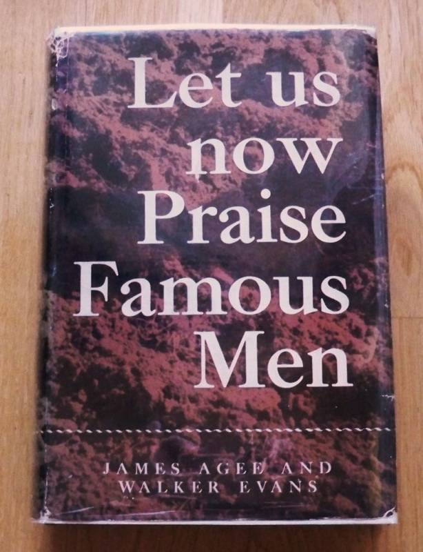 the importance of pictures and texts in let us now praise famous men a book by james agee and walker Spring 2008 fall 2007 paying close attention to various texts' impacts on us as readers and analyzing by let us now praise famous men (excerpt)—james.