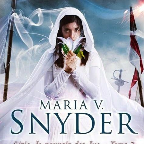 Le pouvoir des Lys, tome 2 : Magique de Maria V. Snyder