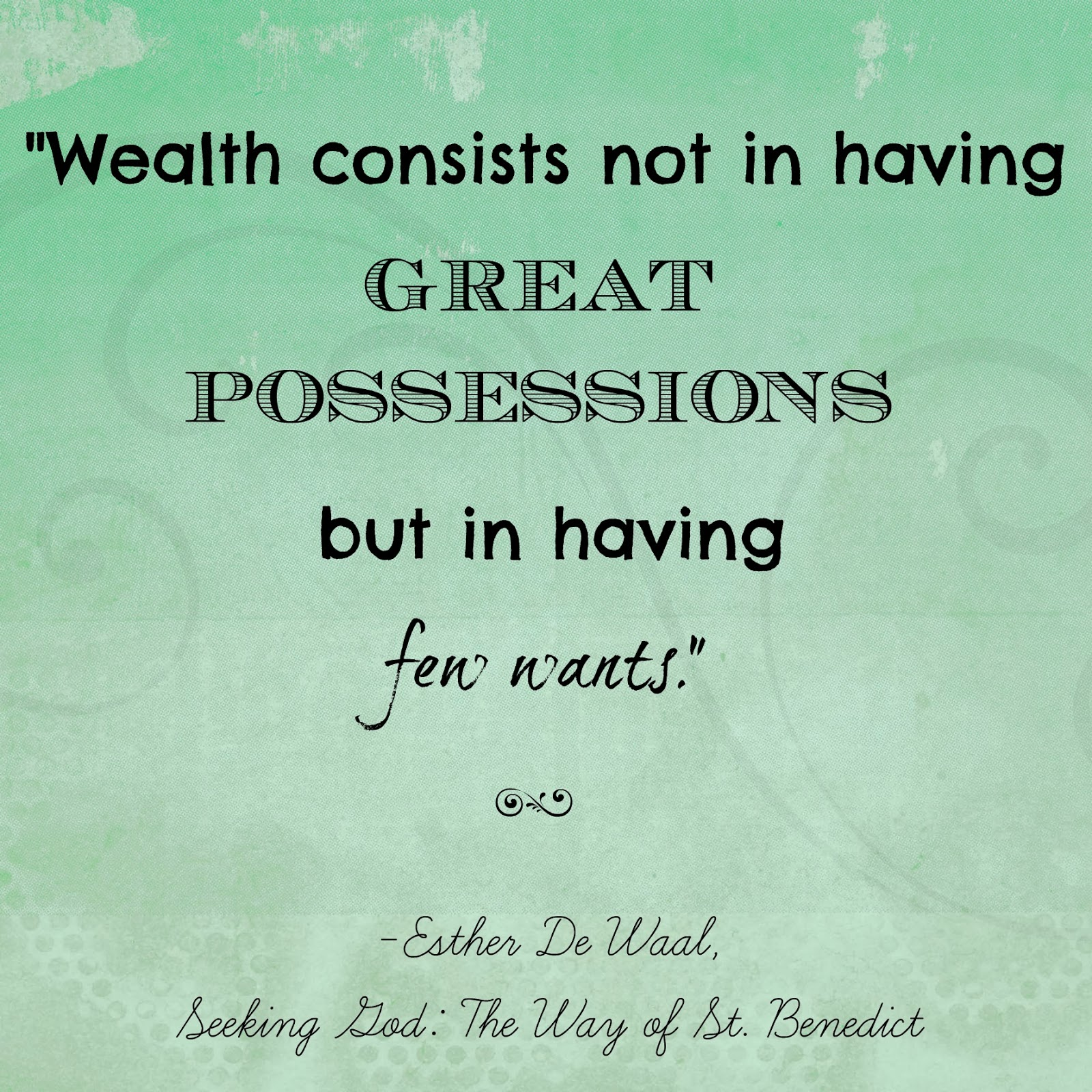 Wealth consists not in having great possessions but in having few wants - Life Lessons from SoHeresMyLife.com