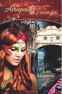 Portada del libro Atrapada en Venecia del autor Leo Mazzola