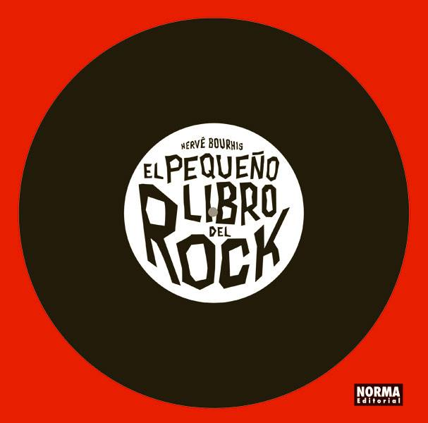©Hervé Bourhis - El pequeño libro del rock (Le Petit Livre Rock) | Libros Pop - LasMilVidas