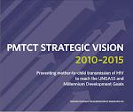 VIsion estrategica para la reduccion de la Transmision Materna infantil en VIH  2010-2015