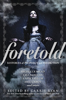Foretold ed. by Carrie Ryan
