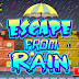 Escape From Rain