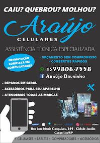 Araújo Celular ASSISTÊNCIA TÉCNICA ESPECIALIZADA Celulares - Tablets - Computadores - Acessórios