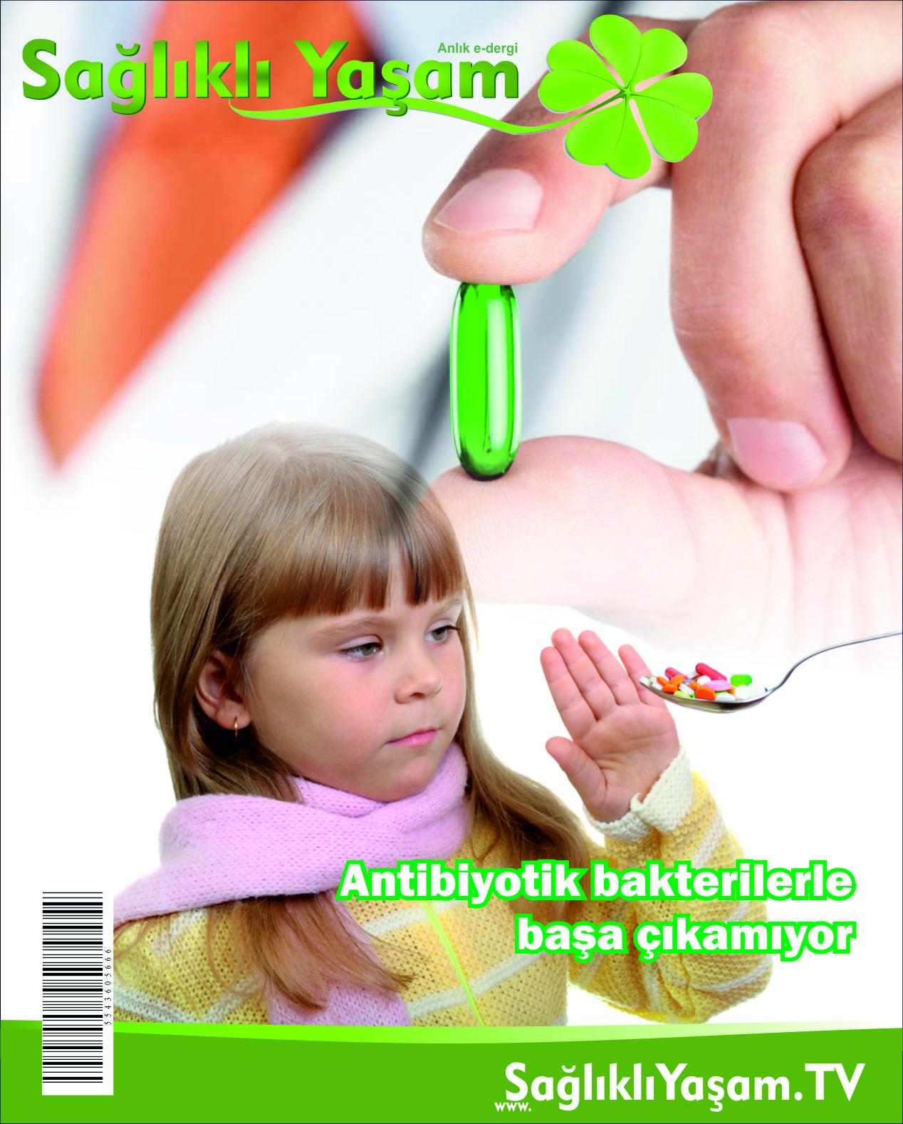Antibiyotikler, Bakteriler, Dünya Sağlık Örgütü, Enfeksiyonlar, Sağlıklı Yaşam,