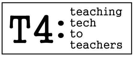 T4: Teaching Tech To Teachers
