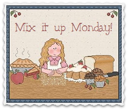 Mix it up Monday; no rules, just fun!
