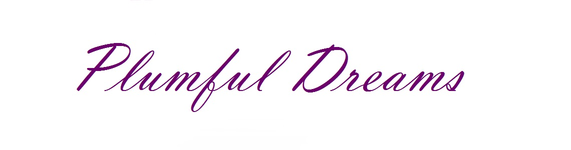 Plumful Dreams ♥