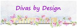 Divas by Design