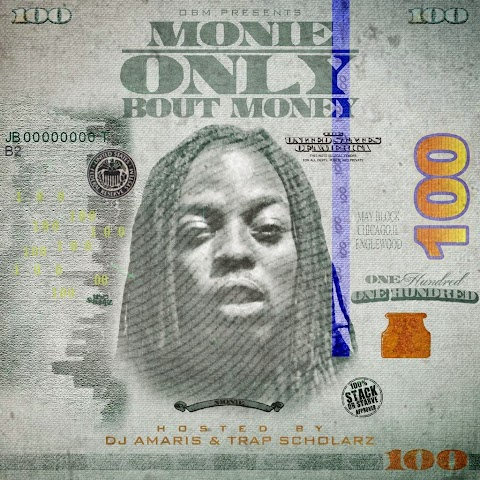 MIXTAPE REVIEW: Monie - Only Bout Money