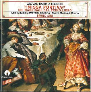Leonetti - Missa Furtiva & Madrigali