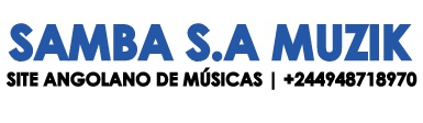 Samba S.A Muzik | Portal de Músicas Download Mp3