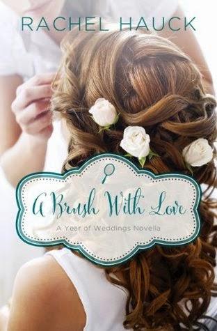A Brush With Love {Rachel Hauck}   #yearofweddings2 #bookbloggers #amreading #bookreview #netgalley