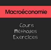 Macroéconomie : Cours , méthodes et exercices