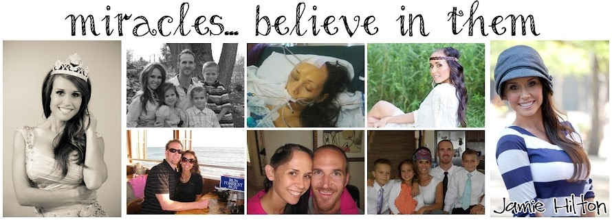 Jamie Hilton:  Miracles...Believe in Them!