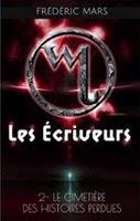 http://loisirsdesimi.blogspot.fr/2014/02/les-ecriveurs-tome-2-le-cimetiere-des.html