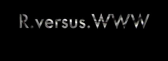 R.versus.WWW