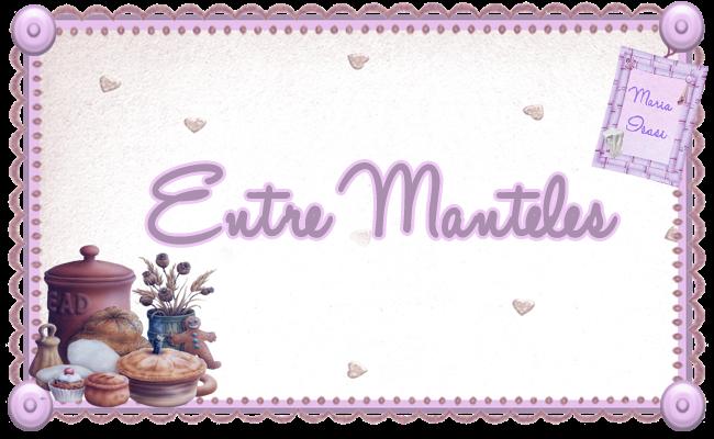 ENTRE MANTELES