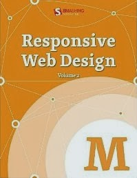 Responsive Web Design, Vol. 2 (Smashing eBooks)