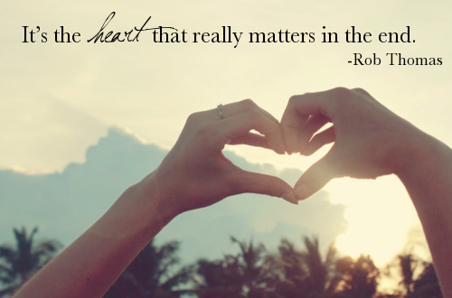 rob thomas love quotes about heart