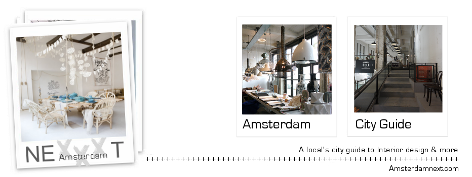 Amsterdam next - Interior Design City Guide