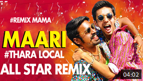 Maari – Thara Local – All Star Remix Video Song Remix Mama Youtube Watch Online Free Download