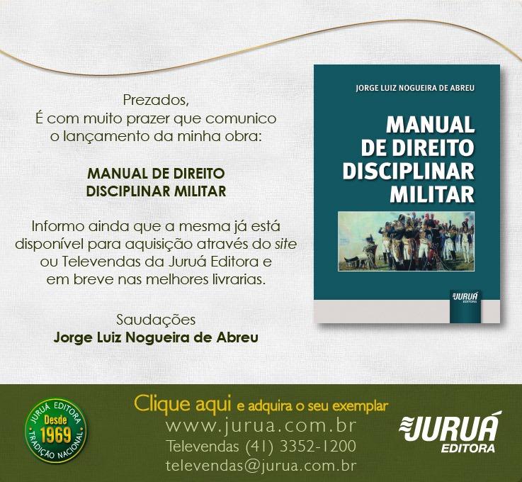 Lançamento do nosso Livro Manual de Direito Disciplinar Militar