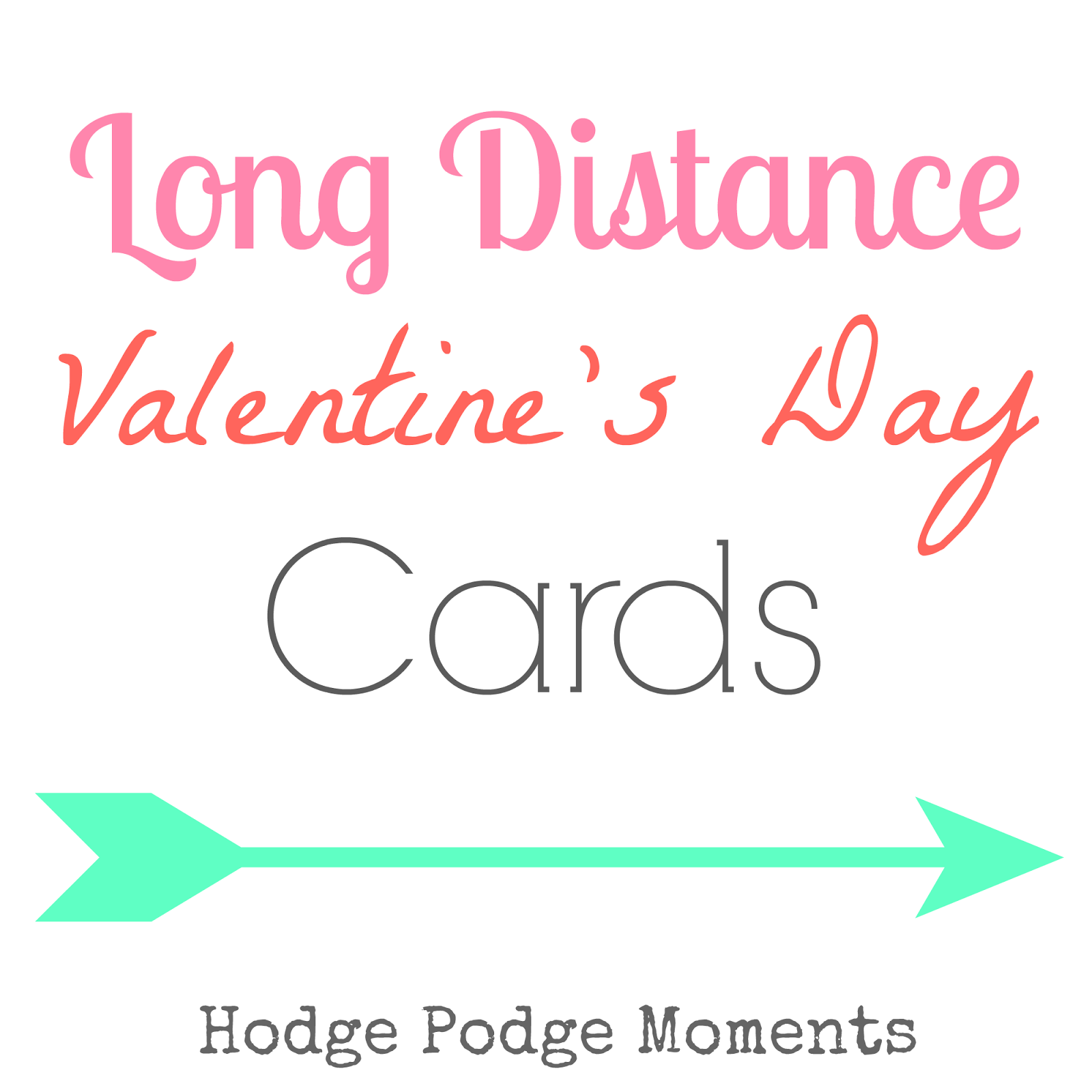 http://www.hodgepodgemoments.com/2015/02/long-distance-valentines-day-cards.html