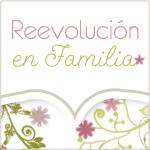 Reevolución en Familia